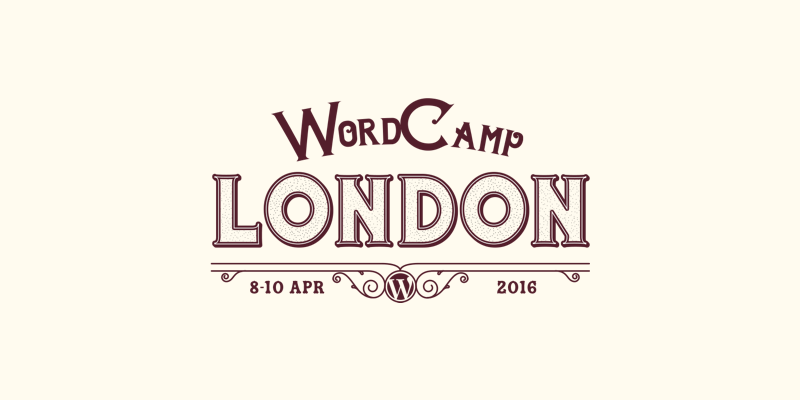 My experience at WordCamp London 2016