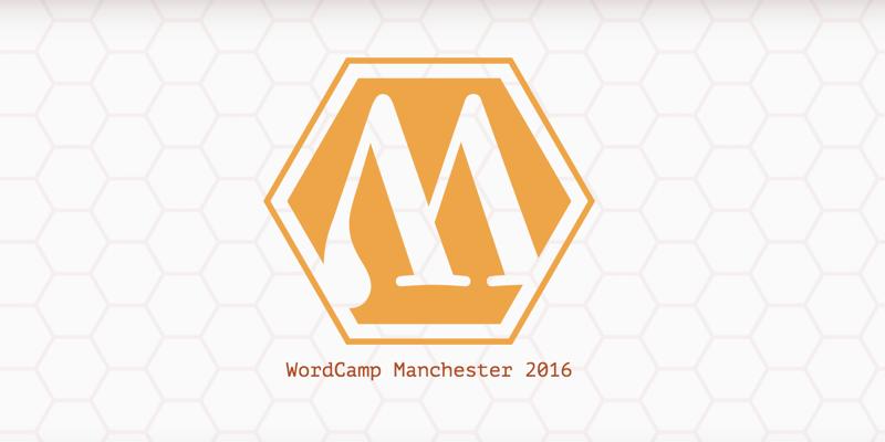 WordCamp Manchester 2016 Was a Blast
