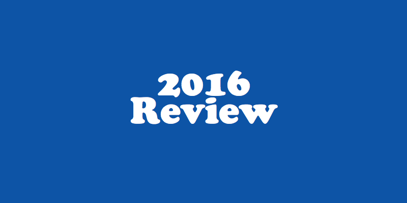 My 2016 Review and My Future Plans