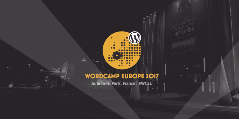 WordCamp Europe 2017 – My Experience
